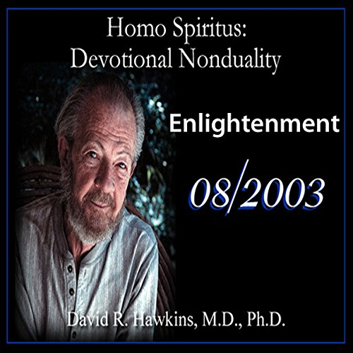 Couverture de Homo Spiritus: Devotional Nonduality Series (Enlightenment - August 2003)