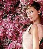 Iconic Images: Always Audrey: Six Iconic Photographers. One Legendary Star. - Lawrence Fried
