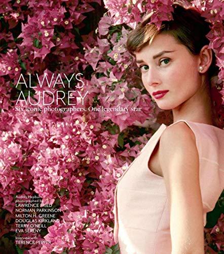 Always Audrey: Six Iconic Photographers. One Legendary Star.