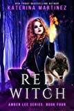 Red Witch (Amber Lee Series Book 4) (English Edition)