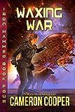 Waxing War (Iron Hammer Book 4)