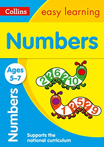 Numbers Ages 5-7: Prepare for school with easy home learning (Collins Easy Learning KS1)