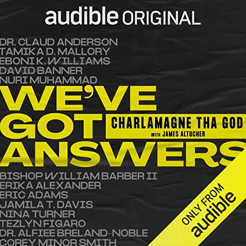 We've Got Answers Audiobook By Charlamagne Tha God cover art