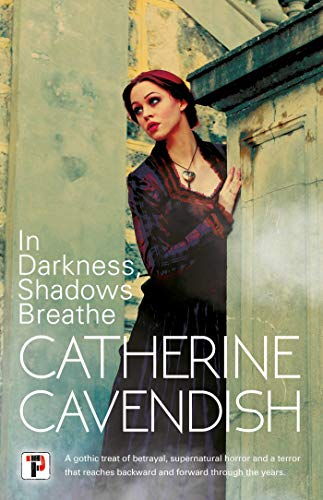 In Darkness, Shadows Breathe (Fiction Without Frontiers)