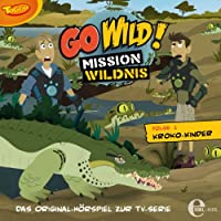 Kroko-Kinder (Go Wild - Mission Wildnis 1) Hörbuch