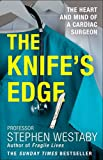 The Knife's Edge: The Heart and Mind of a Cardiac Surgeon