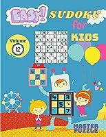 Easy Sudoku for Kids - The Super Sudoku Puzzle Book Volume 12
