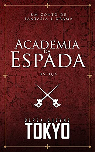 Academia da Espada: Justiça