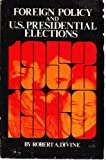 Foreign policy and U.S. presidential elections, 1952-1960,