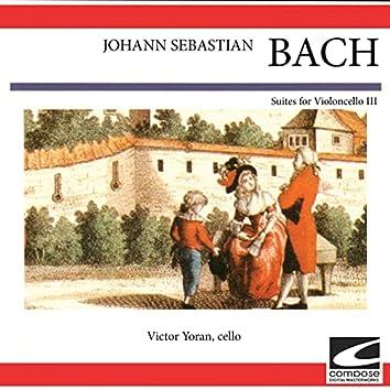 Johann Sebastian Bach - Suites for Violoncello III