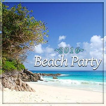 Beach Party 2016 – Chill Out Music, Deep Chill, Ibiza Beach Chill, Tropical House, Sun Salutation