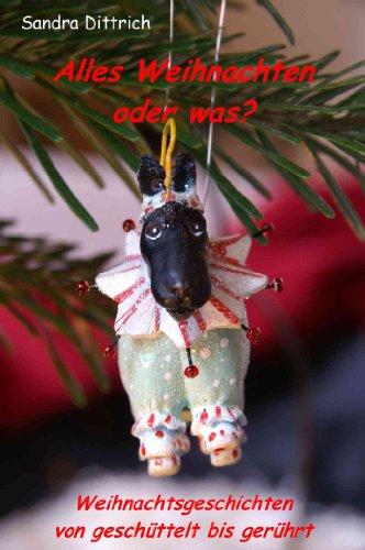 Alles Weihnachten oder was?