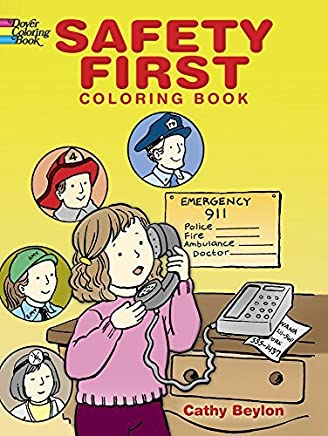 [( Safety First Coloring Book )] [by: Cathy Beylon] [Nov-2006]