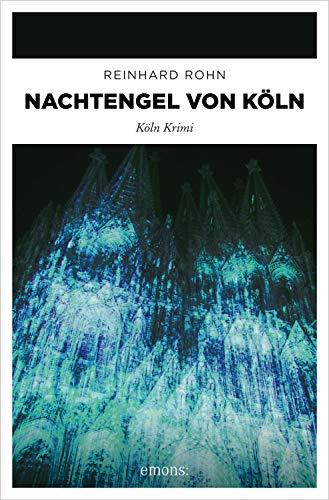 Nachtengel von Köln: Köln Krimi (Jan Schiller)
