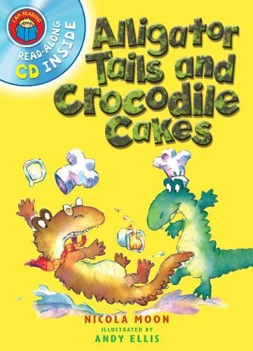 I Am Reading with CD: Alligator Tails and Crocodile Cakesの詳細を見る