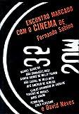 Encontro Marcado Com O Cinema De Fernando Sabino E