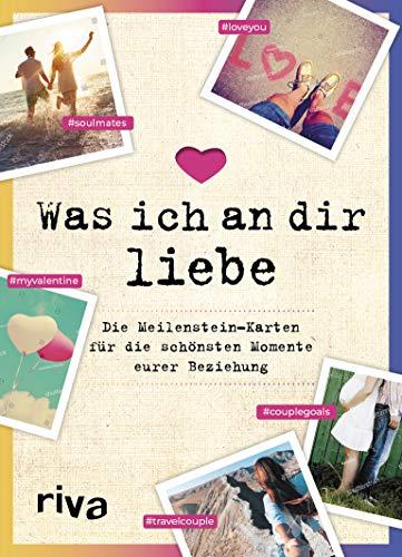 Was ich an dir liebe – Die Meilenstein-Karten für die schönsten Momente eurer Beziehung