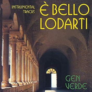E' bello lodarti (Instrumental Tracks)