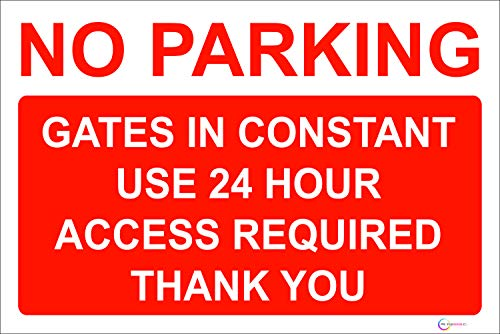 24HR ACCESS GATES NO PARKING SIGN! NEW! A4! 1MM RIGID PLASTIC by KPCM Display