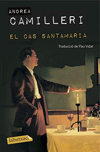 El cas Santamaria: Traducció de Pau Vidal (LABUTXACA)