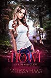The Howl (By Kiss and Claw Book 1) (English Edition)