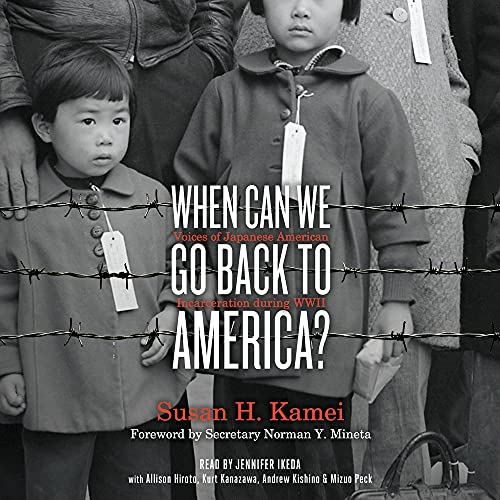 When Can We Go Back to America? Audiobook By Susan H. Kamei cover art