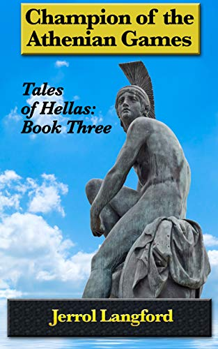 Champion of the Athenian Games (Tales of Hellas Book 3) (English Edition)