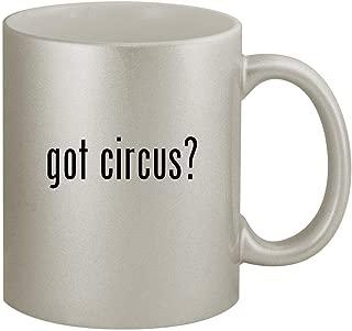 got circus? - 11oz Silver Coffee Mug Cup, Silver
