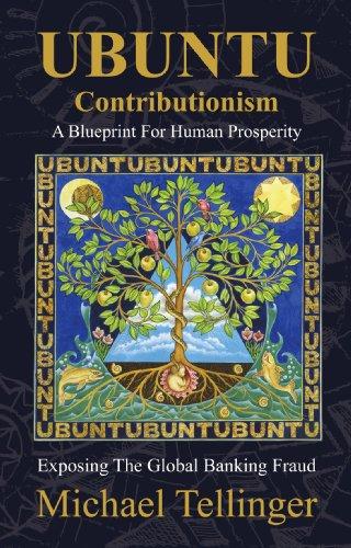 UBUNTU Contributionism - A Blueprint For Human Prosperity (English Edition)