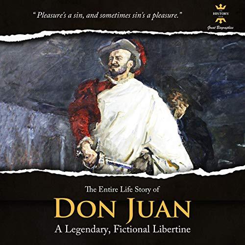 Don Juan: A Legendary, Fictional Libertine cover art