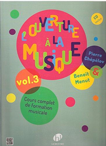 L\'Ouverture à la musique Volume 3