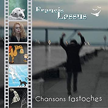Chansons fastoches