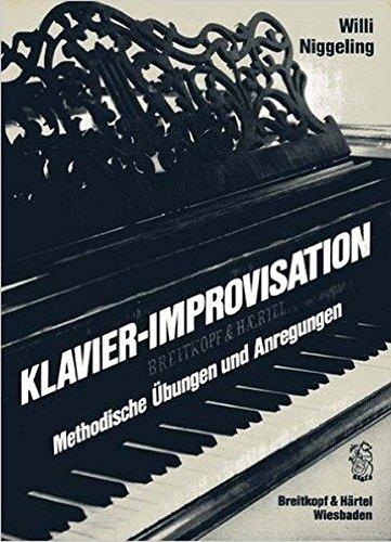 Klavier-Improvisation: Methodische Übungen und Anregungen (BV 141 )