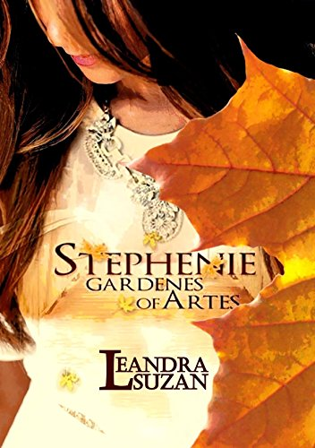 STEPHENIE - GARDENES OF ARTES (1) (English Edition)