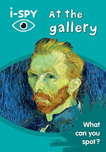 i-SPY at the Gallery: What can you spot? (Collins Michelin i-SPY Guides) [Lingua Inglese]