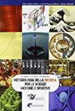 Metodologia della ricerca per le scienze motorie e sportive