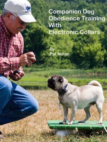 Companion Dog Obedience Training With Electronic Collars (English Edition)