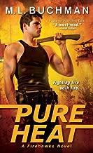Pure Heat (Firehawks Book 1)