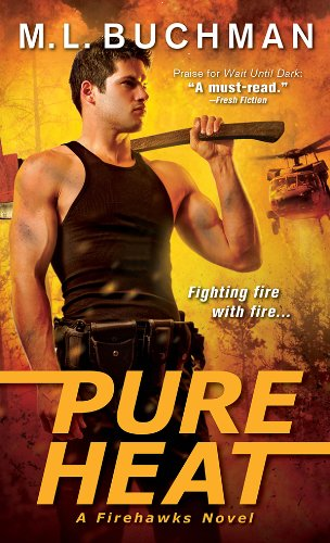 Pure Heat (Firehawks Book 1)