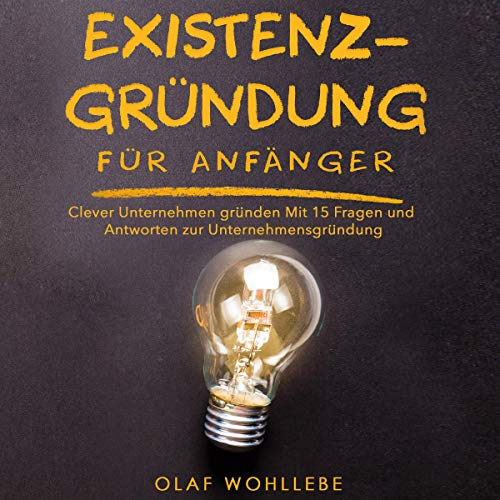 Existenzgründung für Anfänger [Business Start-up for Beginners] audiobook cover art