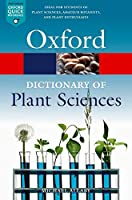 A Dictionary of Plant Sciences (Oxford Quick Reference)