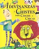 Adivinanzas y chistes para chicos y chicas (Mis primeros libros)
