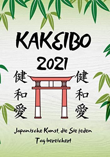 kakeibo 2021: Kontobuch mit der berühmten japanischen Methode, um Ihre Ersparnisse und Ihr Budget zu verwalten, um reich zu werden
