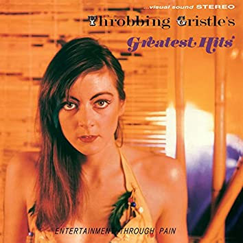 Throbbing Gristle's Greatest Hits (Remastered)
