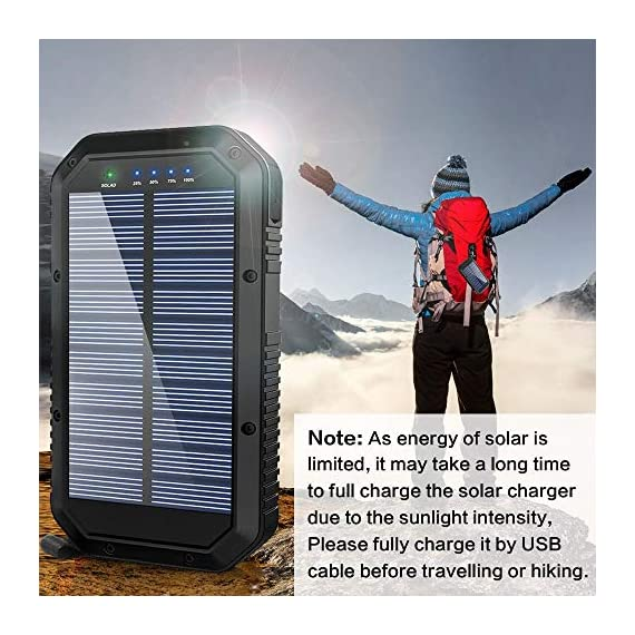 Solar Charger, 25000mAh Battery Solar Power Bank Portable Panel Charger with 36 LEDs and 3 USB Output Ports External Backup Battery for Camping Outdoor for iOS Android (Black) 4 【25000mAh Ultra High Capacity Solar Charger】The solar panel charger built-in 25000mAh Li-polymer battery, it's enough to charge an iPhone XS for 7.4 times, a Galaxy S9 Plus for 5.7 times, an iPad Pro for 1.6 times! 【Two Charging Methods】The Solar charger powerd by 5V/2A adapter(Not included) or solar. The blue indicator light is on when charging with the adapter, and the green indicator light is on when charging with solar panel. 【3-USB Ports for Charger】The solar charging powerbank has three USB ports that can charge three devices at the same time, which is convenient for yourself and your friends.