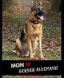 CARNET DE MON BERGER ALLEMAND / LIVRE PHOTO DE CHIOT A ADULTE / PLANNING VERMIFUGES VACCINATIONS ANTIPARASITAIRES/ VISITES VETERINAIRES / SPORT & EDUCATION: A REMPLIR / DEDIER A VOTRE BERGER ALLEMAND