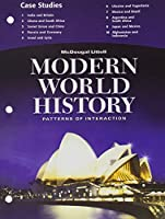 World History Case Studies Grades 9-12 Modern World History: McDougal Littell World History: Patterns of Interaction (Poi Whist-new)