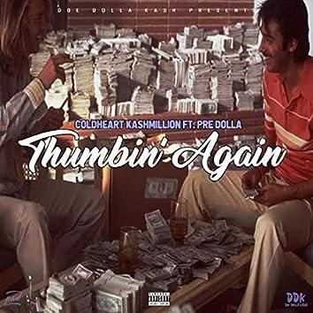 Thumbin' Again (feat. Pre Dolla)