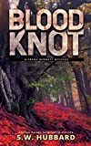 Blood Knot: a small town, outdoor adventure mystery (Frank Bennett Adirondack Mountain Mystery Series Book 2)