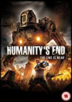 Humanity's End - The End Is Near